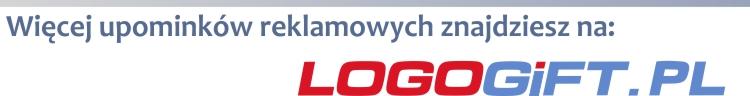 Więcej upominków reklamowych znajdziesz na www.logogift.pl